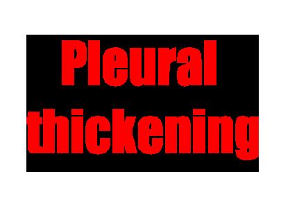 pleural thickening
